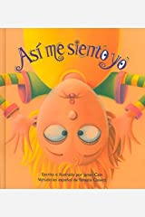 By Janan Cain As?? me siento yo (Spanish Edition) Unknown Binding
