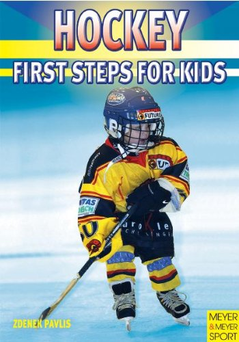 Hockey: First Step for Kids: First Steps for Kids