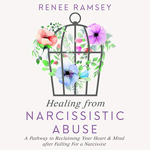 Healing from Narcissistic Abuse audiobook cover art