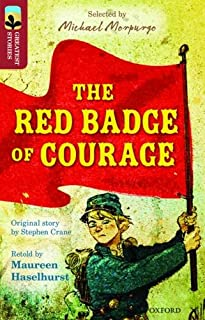 Oxford Reading Tree TreeTops Greatest Stories: Oxford Level 15: The Red Badge of Courage