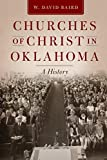 Churches of Christ in Oklahoma: A History