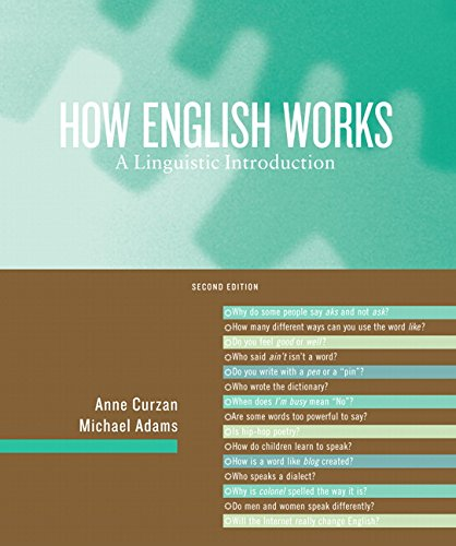 How English Works: A Linguistic Introduction (2nd Edition)
