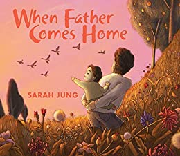 When Father Comes Home eBook: Jung, Sarah, Jung, Sarah: Amazon.in ...