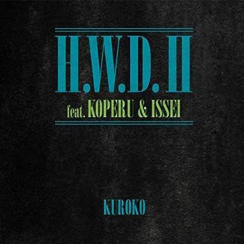 H.W.D.Ⅱ (feat. KOPERU & ISSEI)
