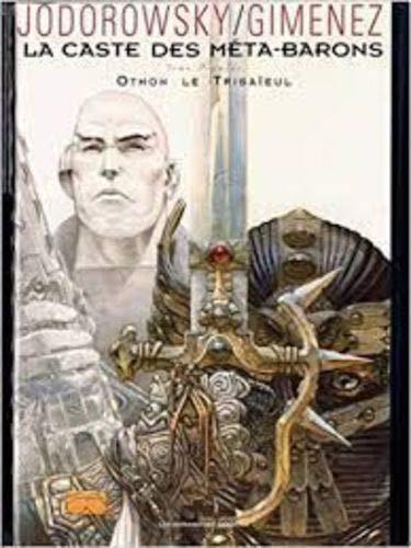 La caste des méta-barons, tome 1 : Othon le trisaïeul