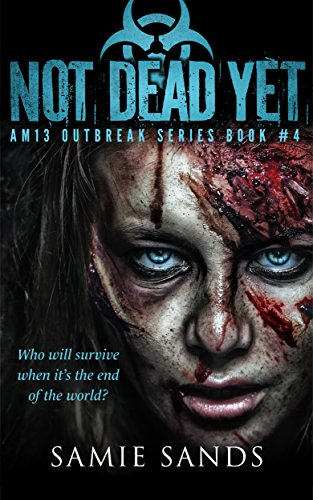 Not Dead Yet by Samie Sands ebook deal