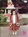 The reproduction of antique dolls: From casting to stringing in simplified illustrated lessons