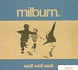 Songtexte von Milburn - Well Well Well