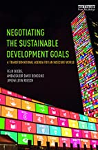 Negotiating the Sustainable Development Goals: A transformational agenda for an insecure world