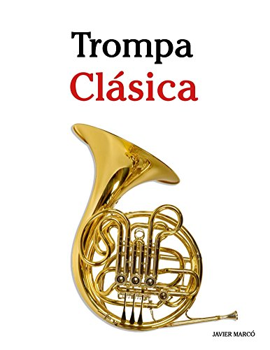 Trompa Clásica: Piezas fáciles de Bach, Strauss,