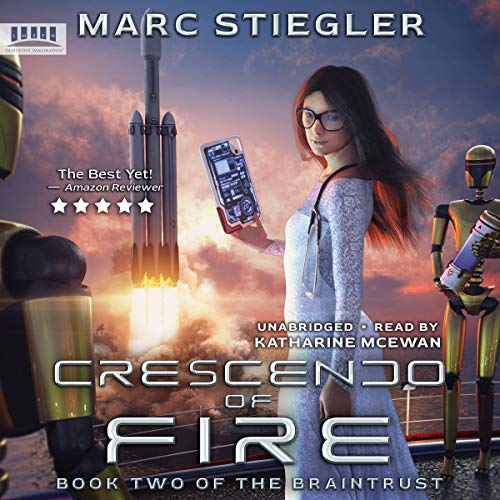 Crescendo of Fire Audiobook By Marc Stiegler cover art