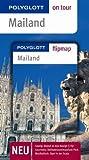 Mailand. Polyglott on tour - Reiseführer von Christine Hamel (Restexemplar, 1. April 2009) Broschiert
