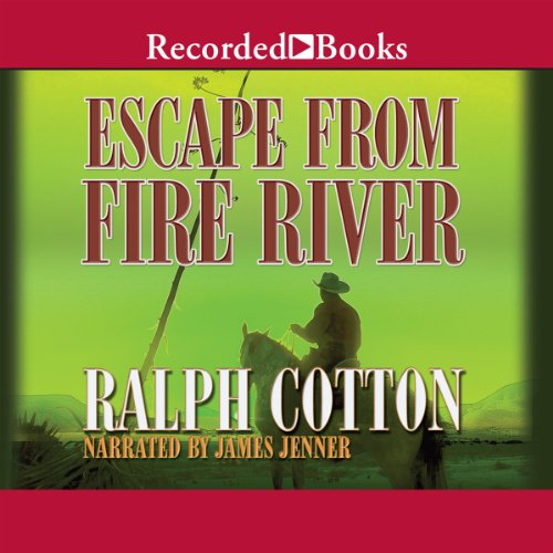 Escape from Fire River audiobook cover art