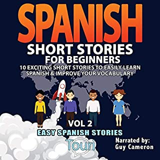 Spanish Short Stories for Beginners (Easy Spanish Stories Book, Volume 2) cover art