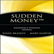 Sudden Money: Managing a Financial Windfall Hardcover – April 7, 2000