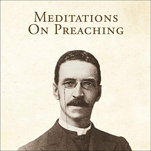 Couverture de Meditations on Preaching