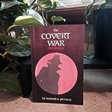 The Covert War