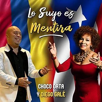 Lo Suyo Es Mentira (feat. Diego Galé)