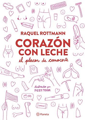 Corazón con Leche de Raquel Rottmann