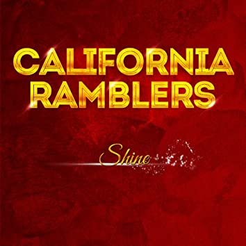 California Ramblers - Shine
