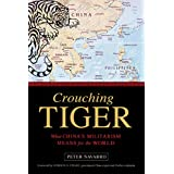 Crouching Tiger: What China's Militarism Means for the World (English Edition)