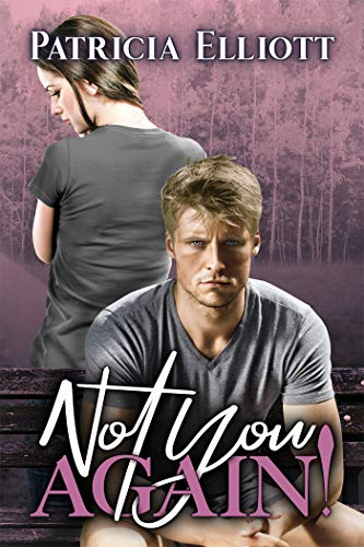 Book: Not You Again! by Patricia Elliott