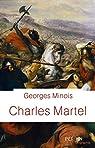 Charles Martel par Minois