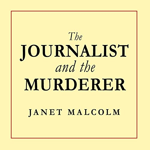The Journalist and the Murderer audiobook cover art