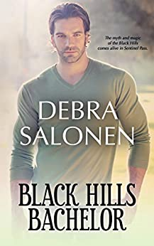 Black Hills Bachelor: a Hollywood-meets-the-real-wild-west contemporary romance series (Black Hills Rendezvous Book 4) by [Debra Salonen]