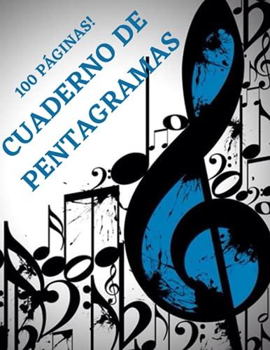 LIBRETA DE MÚSICA CON PENTAGRAMAS: cuaderno de notación musical de 100 páginas...