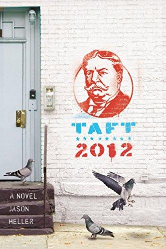 Image of Taft 2012: A Novel