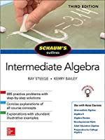Schaum's Outlines Intermediate Algebra
