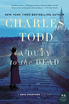 A Duty to the Dead (Bess Crawford Mysteries Book 1) by [Charles Todd]
