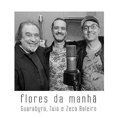 Tuia, Guarabyra & Zeca Baleiro