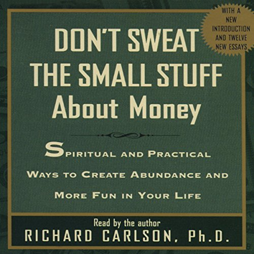Don't Sweat the Small Stuff About Money audiobook cover art