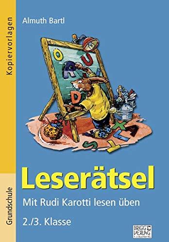 Leserätsel 2./3. Klasse: Mit Rudi Karotti lesen üben