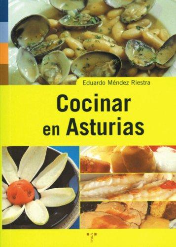 Cocinar en Asturias (Asturias Libro a Libro (2ª época))