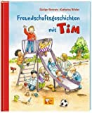 Freundschaftsgeschichten mit Tim