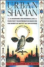 Urban Shaman by Serge Kahili King(2003-12-01)