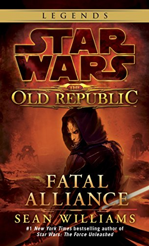 Fatal Alliance: Star Wars Legends (The Old Republic) (Star Wars: The Old Republic - Legends, Band 3)