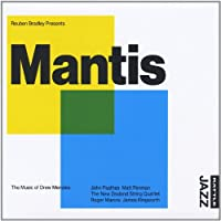 Mantis: the Music of Drew Menzies
