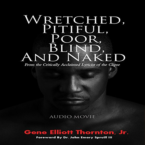 Wretched, Pitiful, Poor, Blind and Naked audiobook cover art