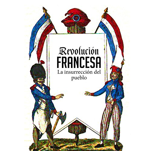 Revolución Francesa [The French Revolution] audiobook cover art