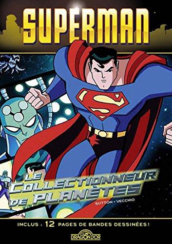 Superman - Le collectionneur de planètes