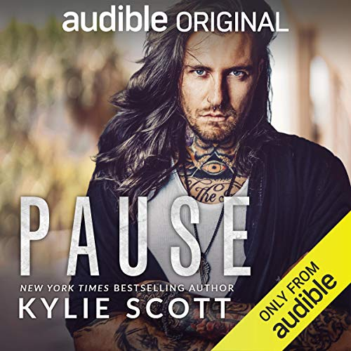 Pause Audiobook By Kylie Scott cover art
