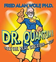 Dr Quantum Presents: Meet the