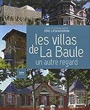 Les villas de la Baule: Un autre regard