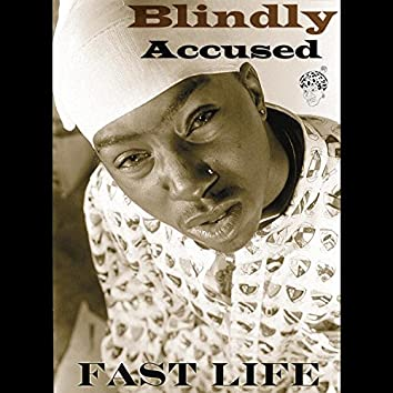 Fast Life (feat. Satin Monstah, Young Mar & Prod by Mr Mav)