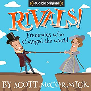 Rivals! Frenemies Who Changed the World cover art