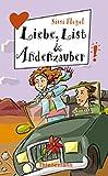 Sissi Flegel: Liebe, List & Andenzauber